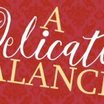 OPEN AUDITIONS - A Delicate Balance