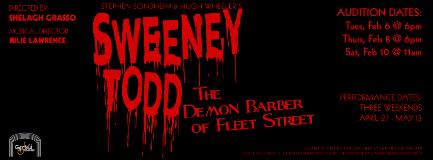 Open Auditions: Sweeney Todd | The Garfield Center for the Arts at