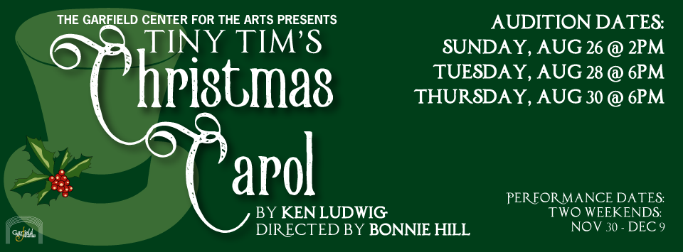 Tiny Tim Christmas Carol.Auditions Tiny Tim S Christmas Carol The Garfield Center