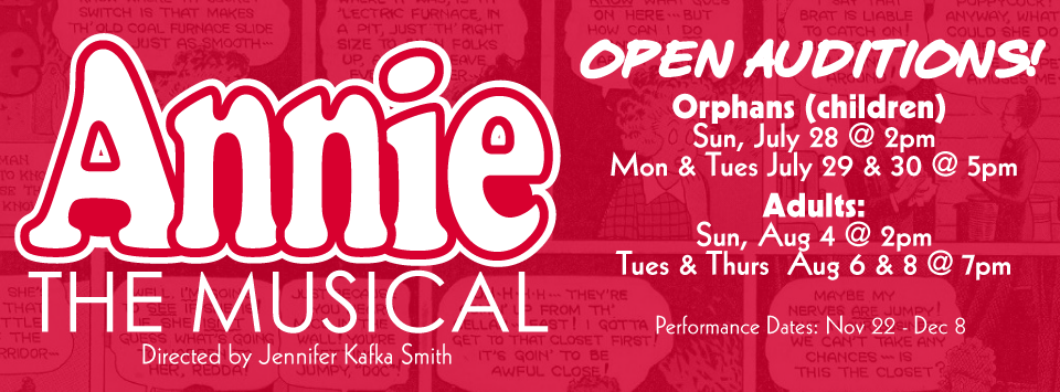 OPEN AUDITIONS – ANNIE | The Garfield Center for the Arts at the